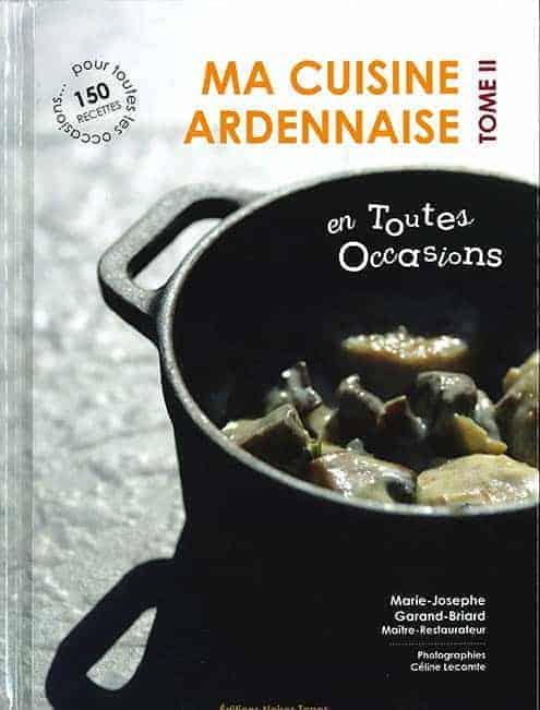 Ma cuisine ardennaise tome 2
