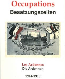 livre occupations besatzungszeiten ardennes 14 18